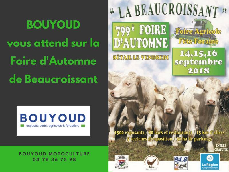 foire de beaucroissant septembre 2018 - motoculture isère - Bouyoud - achat vente matériel agricole